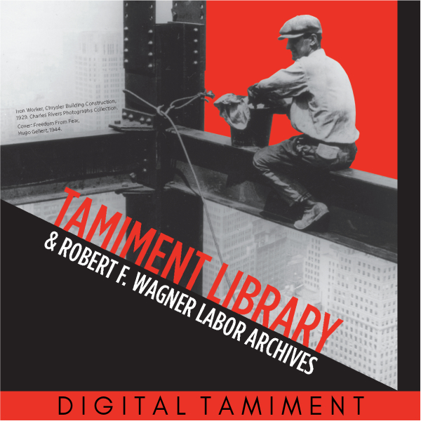 Tamiment Library and Robert F. Wagner Labor Archives Cover Image