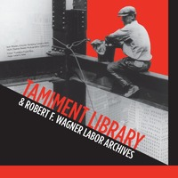 Tamiment Library and Robert F. Wagner Labor Archives logo. Image is for aesthetic purposes only.